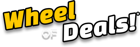 Wheel of Deals!